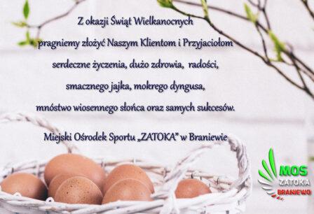 """Z okazji Świąt Wielkanocnych pragniemy złożyć Naszym Klientom i Przyjaciołom serdeczne życzenia, dużo zdrowia, radości, smacznego jajka, mokrego dyngusa, mnóstwo wiosennego słońca oraz samych sukcesów. Miejski Ośrodek Sportu """"ZATOKA"""" w Braniewie"""