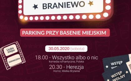 """Kino samochodowe Braniewo, parking przy basenie miejskim, 30.05.2020 (Sobota), 18:00 - """"Wszystko albo nic"""" komedia romantyczna, Polska; 20:30 """"Herezja"""" horror, Wielka Brytania; 31.05.2020 (Niedziela), 16:00 """"Wyprawa Magellana"""" animacja, przygodowy, Hiszpania; 18:30 """"Gotowi na wszystko. Exterminator"""" komedia, Polska; Wstęp wolny. Liczba miejsc ograniczona."""