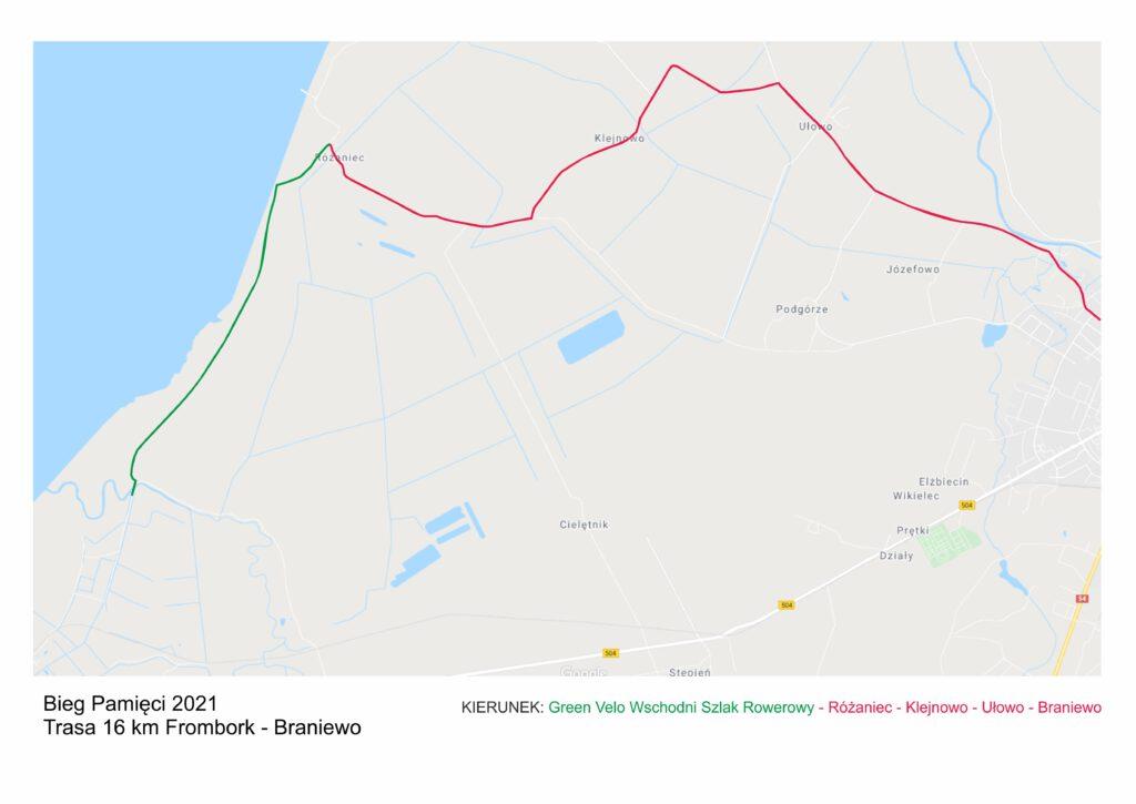 Bieg Pamięci 2021 Trasa 16 km Frombork - Braniewo KIERUNEK: Green Velo Wschodni Szlak Rowerowy - Różaniec - Klejnowo - Ułowo - Braniewo