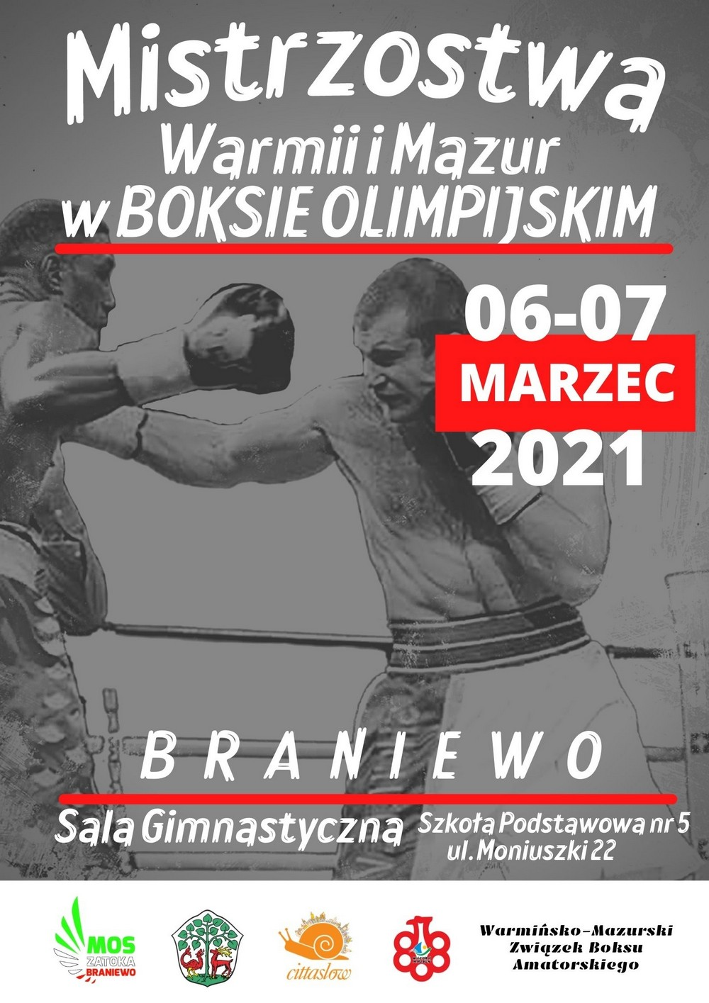 Plakat - Mistrzostwa Warmii i Mazur w Boksie Olimpijskim 06 - 07 marzec 2021 r., Braniewo Sala Gimnastyczna Szkoła Podstawowa nr 5, ul. Moniuszki 22a