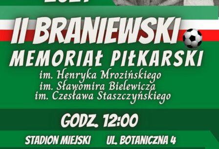 18 lipca 2021r. II Braniewski Memoriał Piłkarski ZAPRASZAMY WSZYSTKICH CHĘTNYCH DO UDZIAŁU